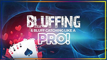 bluffing and bluff catching strategy